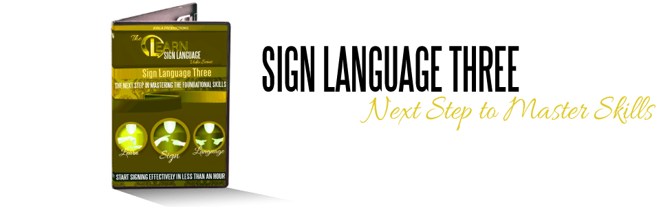Sign Language III